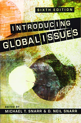 Introducing Global Issues By Michael T. Snarr