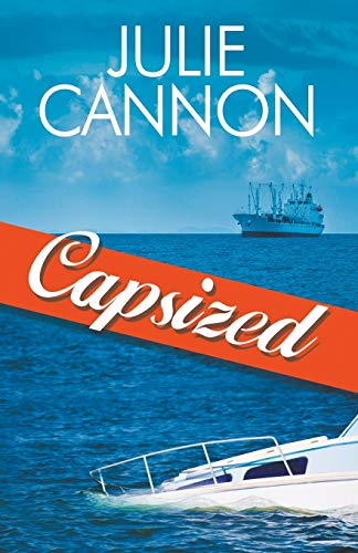 Capsized By Julie Cannon