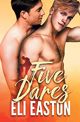 Five Dares By Eli Easton