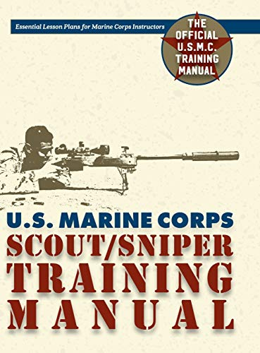 U.S. Marine Corps Scout/Sniper Training Manual By Us Government