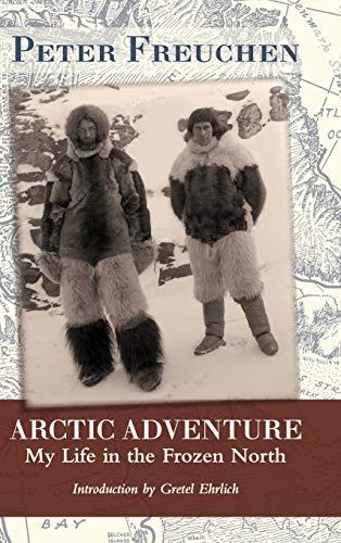 Arctic Adventure von Peter Freuchen