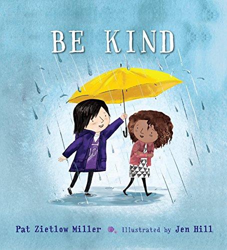 Be Kind von Pat Zietlow Miller