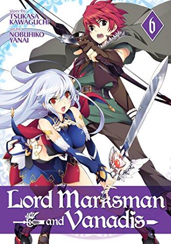 Lord Marksman and Vanadis Vol. 6 By Tsukasa Kawaguchi