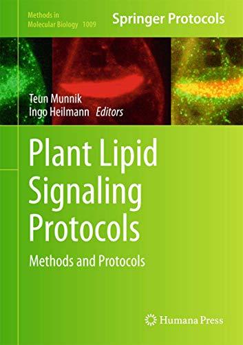 Plant Lipid Signaling Protocols By Teun Munnik