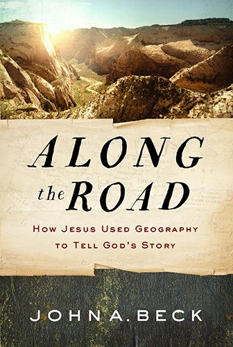 Along the Road By Dr John A Beck
