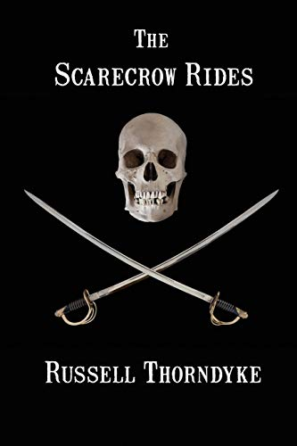 The Scarecrow Rides By Russell Thorndyke