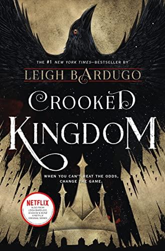 Crooked Kingdom von Leigh Bardugo