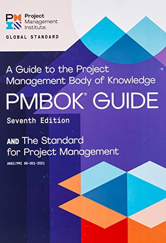 A guide to the Project Management Body of Knowledge (PMBOK guide) and the Standard for project management By Project Management Institute