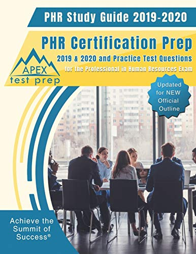 PHR Study Guide 2019-2020 By Apex Test Prep