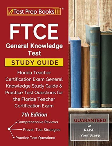 FTCE General Knowledge Test Study Guide By Test Prep Books