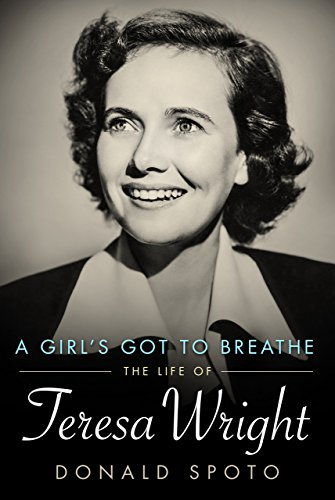 A Girl's Got To Breathe By Donald Spoto