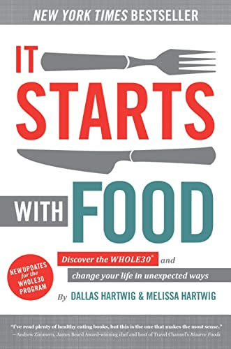 It Starts With Food - Revised Edition By Dallas Hartwig