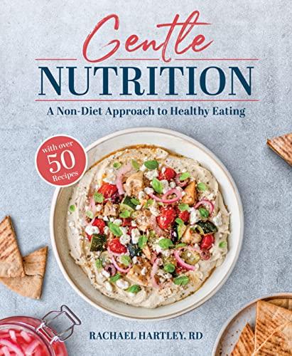 Gentle Nutrition By Rachael Hartley