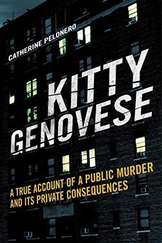 Kitty Genovese By Catherine Pelonero