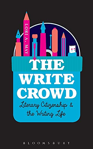 The Write Crowd By Lori A. May