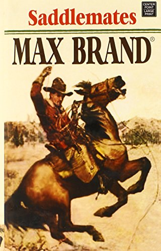 Saddlemates By Max Brand