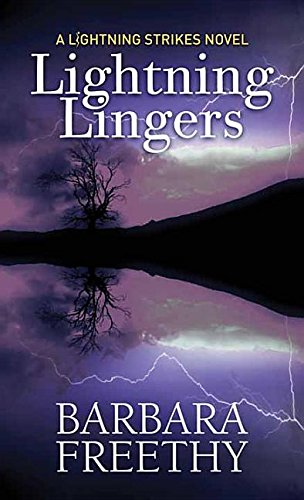 Lightning Lingers By Barbara Freethy