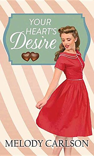 Your Heart's Desire By Melody Carlson