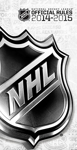 2014-2015 Official Rules of the NHL By National Hockey League
