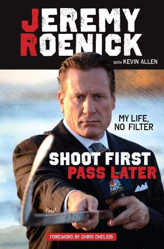 Shoot First, Pass Later By Jeremy Roenick