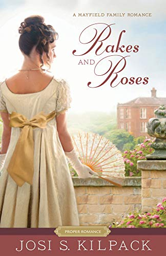 Rakes and Roses: 3  by Kilpack, Josi S Book The Fast