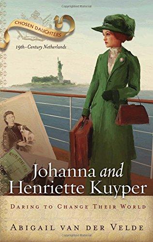 Johanna and Henriette Kuyper By Abigail Van Der Velde