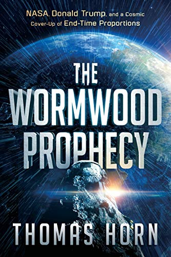 Wormwood Prophecy, The By Thomas Horn