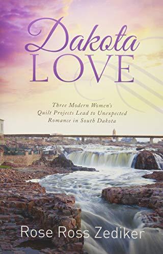 Dakota Love By Rose Ross Zediker
