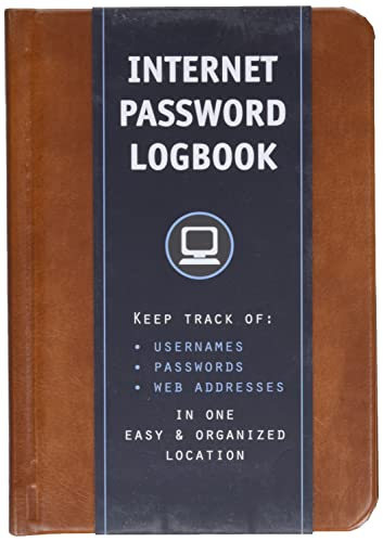 Internet Password Logbook (Cognac Leatherette): Keep track of: usernames, passwords, web addresses in one easy & organized location By Editors of Rock Point