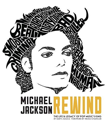 Michael Jackson: Rewind By Daryl Easlea