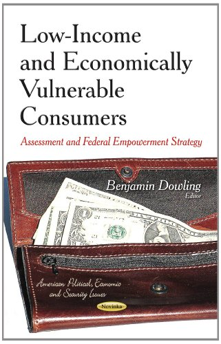 Low-Income & Economically Vulnerable Consumers By Benjamin Dowling