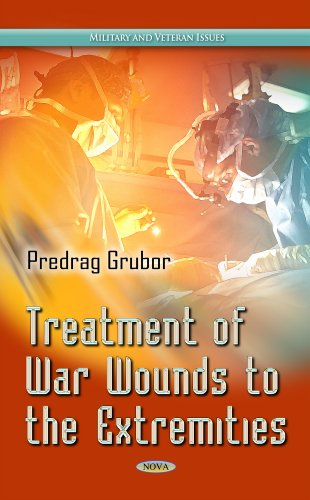 Treatment of War Wound of Extremities By Predrag Grubor