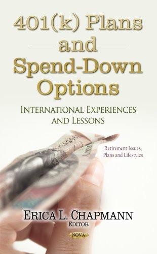 401(k) Plans & Spend-Down Options By Erica L. Chapmann
