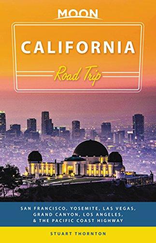 Moon California Road Trip (Third Edition) By Stuart Thornton