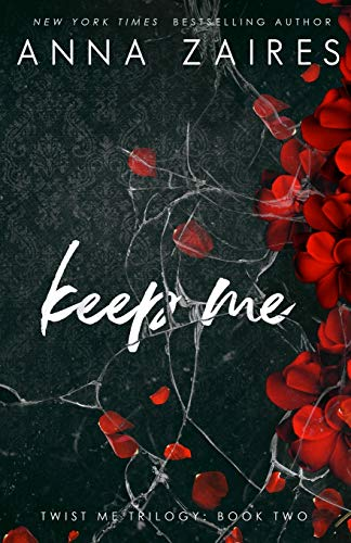 Keep Me By Anna Zaires