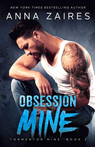 Obsession Mine - Tormentor Mine 2 By Anna Zaires