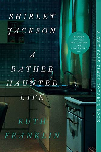 Shirley Jackson: A Rather Haunted Life von Ruth Franklin