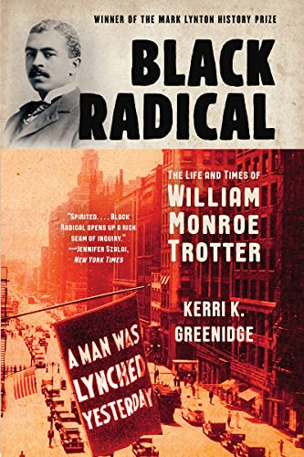 Black Radical By Kerri K. Greenidge (Tufts University)