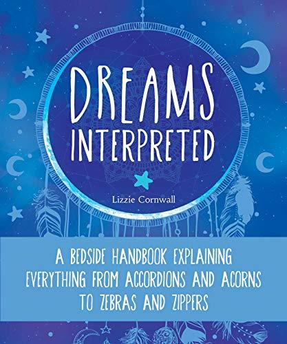 Dreams Interpreted By Lizzie Cornwall