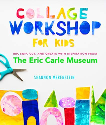 Collage Workshop for Kids By Shannon Merenstein
