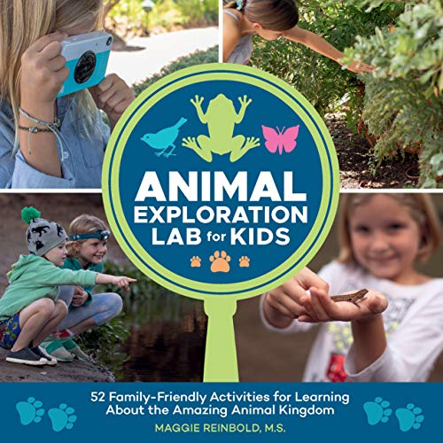 Animal Exploration Lab for Kids By Maggie Reinbold