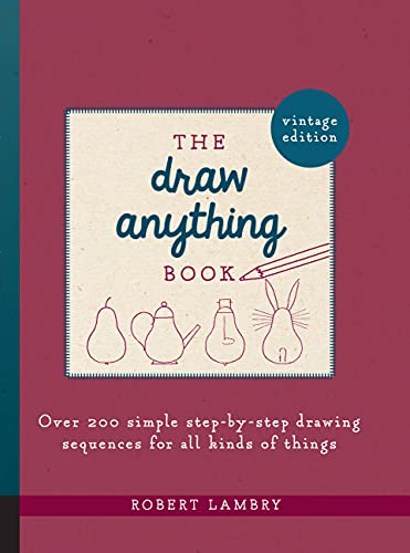 The Draw Anything Book By Robert Lambry