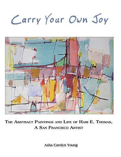 Carry Your Own Joy von Asha Carolyn Young