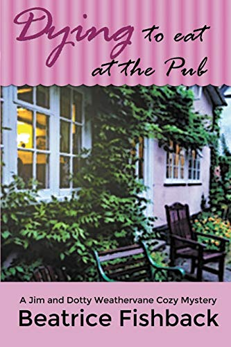 Dying to Eat at the Pub By Beatrice Fishback