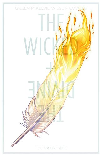 The Wicked + The Divine Volume 1: The Faust Act (Wicked & the Divine Tp) By Kieron Gillen