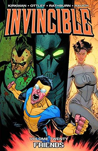 Invincible Volume 20: Friends By Robert Kirkman