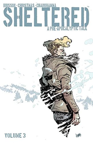 Sheltered Volume 3 By Ed Brisson