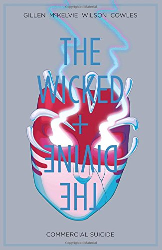 The Wicked + The Divine Volume 3: Commercial Suicide By By (artist) Matthew Wilson