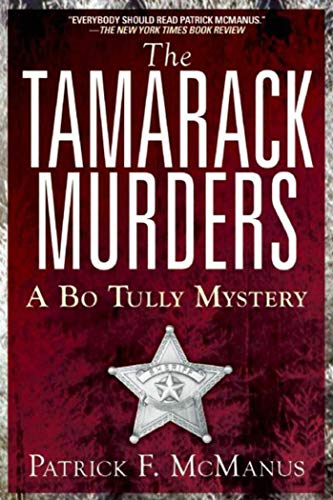 The Tamarack Murders: A Bo Tully Mystery by Patrick F. McManus