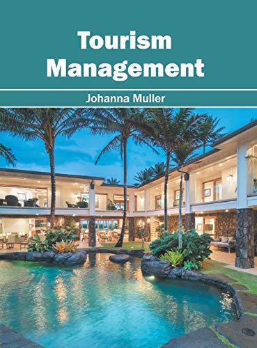 Tourism Management By Johanna Muller